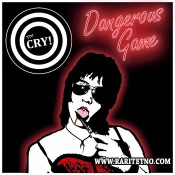 The Cry! - Dangerous Game 2014