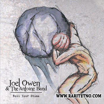 Joel Owen & The Antoine Band - Roll Your Stone 2014