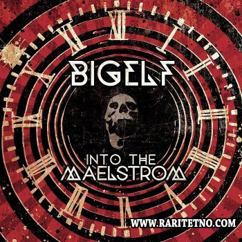 Bigelf - Into The Maelstrom (Limited Edition) 2014 (Lossless)