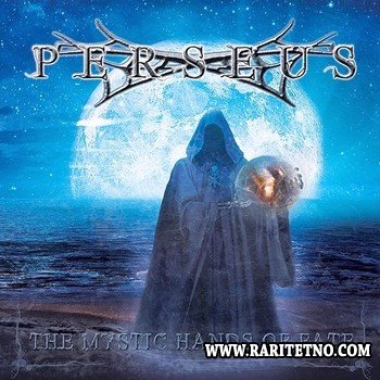 Perseus - The Mystic Hands of Fate 2014