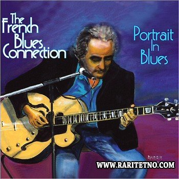 The French Blues Connection - Portrait In Blues 2014