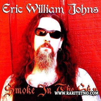 Eric William Johns - Smoke in the Sky 2014