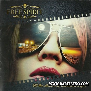 Free Spirit - All The Shades Of Darkened Light 2014 (Lossless)