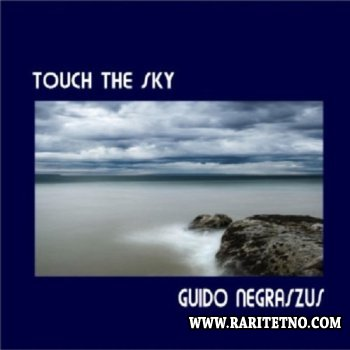Guido Negraszus - Touch The Sky 2010