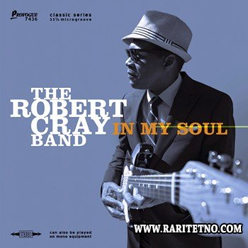 The Robert Cray Band - In My Soul 2014