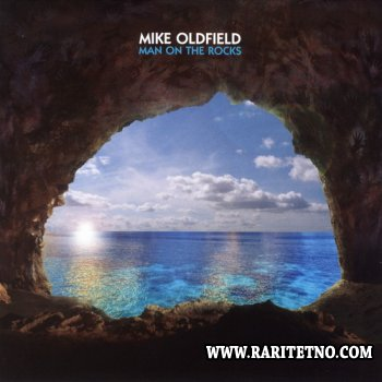 Mike Oldfield - Man On The Rocks 2014 (Lossless)