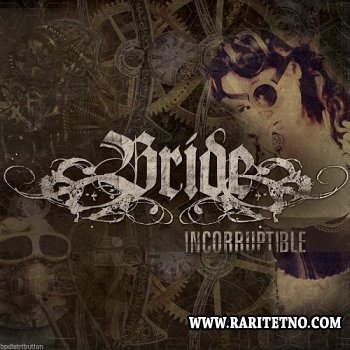 Bride - Incorruptible 2013 (Lossless)