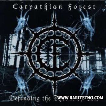 Carpathian Forest - Defending the Throne of Evil 2003
