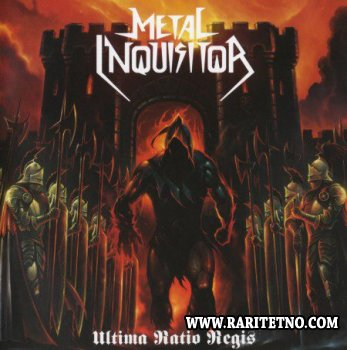 Metal Inquisitor - Ultima Ratio Regis 2014 (Lossless)