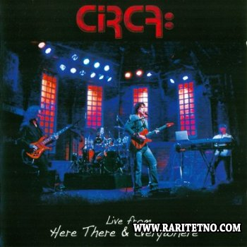 Circa - Live From Here There & Everywhere (live) 2013