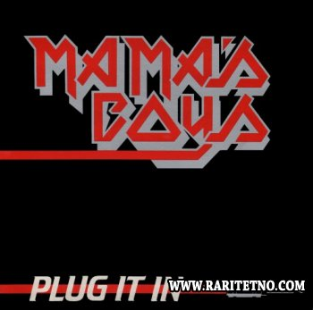 Mama's Boys - Plug It In 1982 [Vinyl Rip] (Lossless)