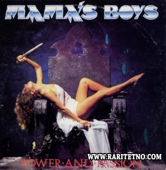 Mama's Boys - Power And Passion 1985 [Vinyl Rip] (Lossless)