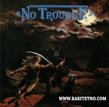 No Trouble - Looking For Trouble 1985 (Lossless)