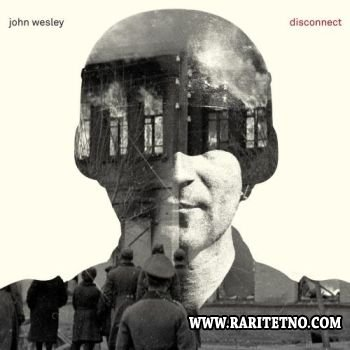 JOHN WESLEY - Disconnect 2014