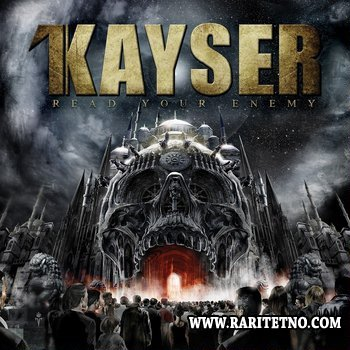 Kayser - Read Your Enemy 2014 (Lossless)