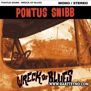 Pontus Snibb (Bonafide) - Wreck Of Blues 2014