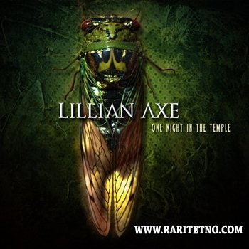 Lillian Axe - One Night In The Temple 2014