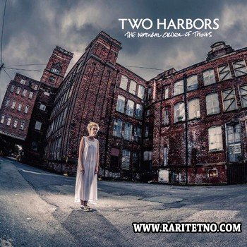 Two Harbors - The Natural Order Of Things 2014