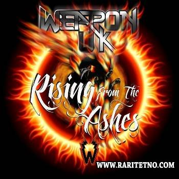 Weapon UK - Rising From The Ashes 2014