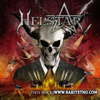 Helstar - The Wicked Nest 2014