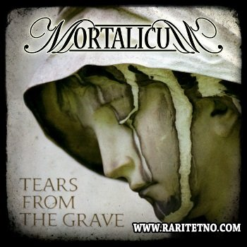Mortalicum - Tears from the Grave 2014