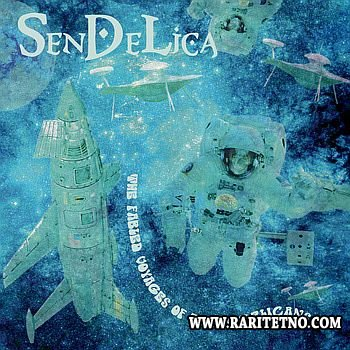 Sendelica - The Fabled Voyages of the Sendelicans 2014