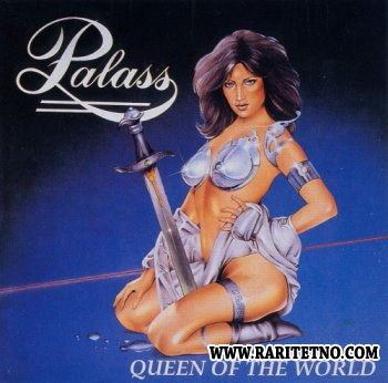 Palass - Queen Of The World 1989 (Lossless)