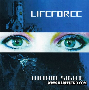 Lifeforce - Within Sight 1998