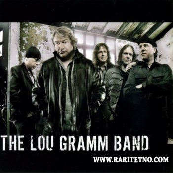 The Lou Gramm Band - The Lou Gramm Band 2009