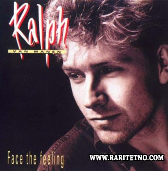 Ralph Van Manen - Face The Feeling 1993