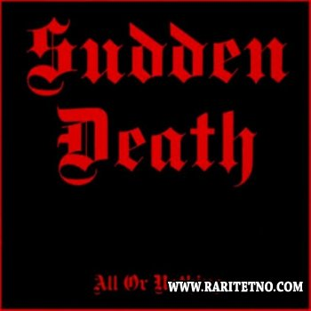 Sudden Death - All Or Nothing 1987 (Lossless)