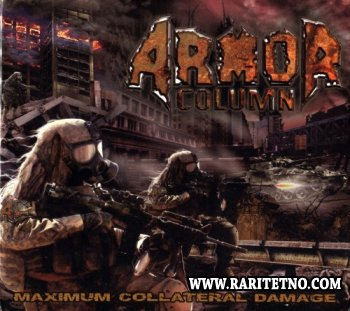 Armor Column - Maximum Collateral Damage 2011 (Lossless)