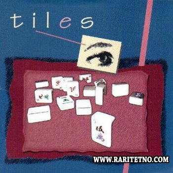 Tiles - Tiles 1994 (Lossless+MP3)
