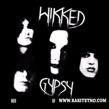 Wikked Gypsy -  Bed Of Flesh  2010