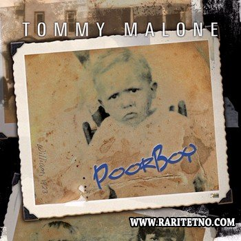 Tommy Malone - Poor Boy 2014