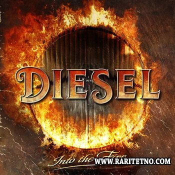 Diesel - Into The Fire 2014