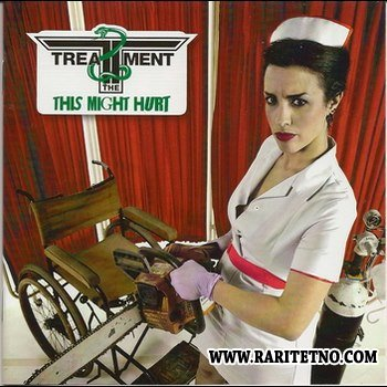 The Treatment - This Might Hurt (Reissue Special Edition) 2011(Lossless + MP3)
