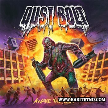 Dust Bolt - Awake The Riot 2014