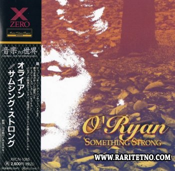 O'Ryan  - Something Strong 1993 (1991) (Japanese Edition)