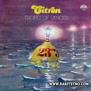 Citron - Tropic Of Cancer 1983 (Lossless + MP3)