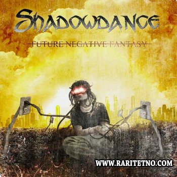 Shadowdance -  Future Negative Fantasy 2012 (Lossless + MP3)