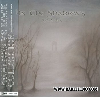 Rick Miller - In The Shadows 2011