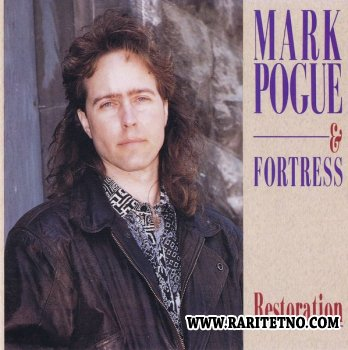 Mark Pogue And Fortress - Restoration 1991