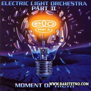 Electric Light Orchestra Part Two - Moment Of Truth 1994