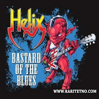 Helix - Bastard Of The Blues 2014