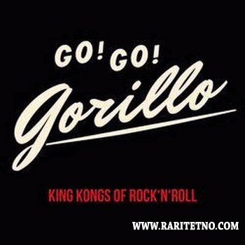 Go! Go! Gorillo - King Kongs Of Rock 'n' Roll 2014