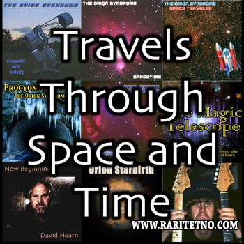 Orion Syndrome - Travels Through Space and Time 2013