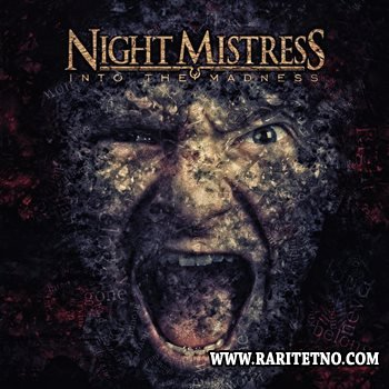 Night Mistress - Into The Madness 2014