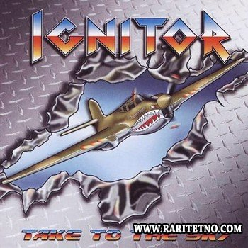 Ignitor - Take To The Sky (EP) 2004