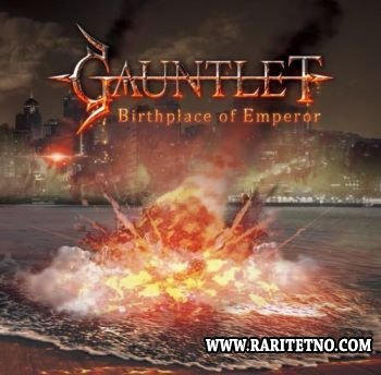 Gauntlet - Birthplace of Emperor